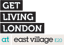 Get_Living_London_At_East_Village